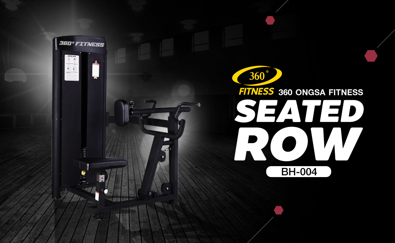 360 Ongsa Fitness Seated Row (BH-004)